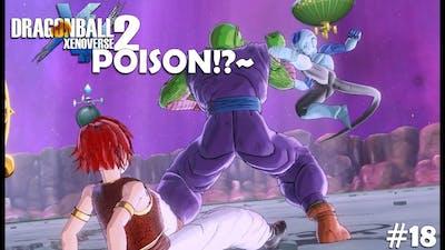 POISON!?   DragonBall Xenoverse 2   #18