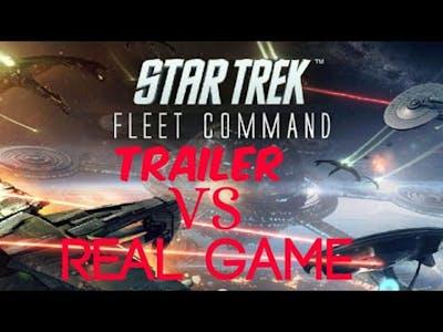 Star Trek Fleet Command gameplay  / Trailer vs Real Game