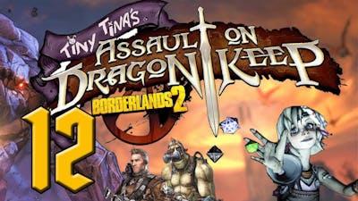 Tiny Tina's Assault on Dragon Keep - Borderlands 2 DLC - #12 - Demonic Sorcerer
