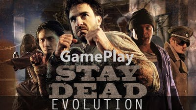 Stay Dead Evolution -  Nice Game - GamePlay