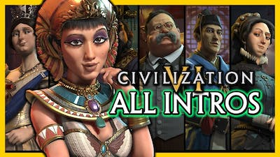 Civilization 6 🌟 All Leader Introductions & Info of All Civs