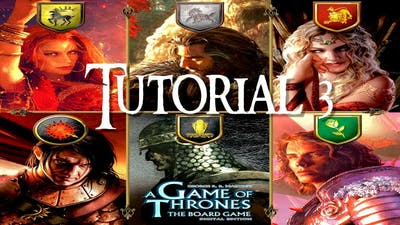 GAME OF THRONES The Board Game Digital Edition:  Tutorial 3