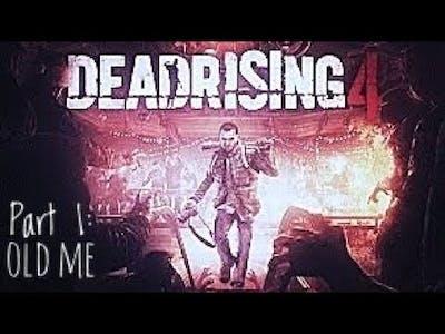 *First Video* Dead Rising 4 Part 1