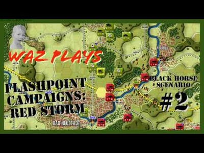 "Flashpoint Campaigns: Red Storm, ""Black Horse"" Scenario Pt. 2"