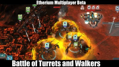 Etherium Multiplayer 2v2 Gameplay - Battle of Turrets and Walkers