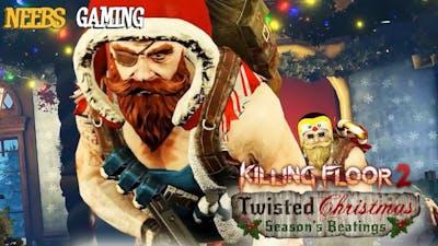 Killing Floor 2: Twisted Christmas, Season's Beatings