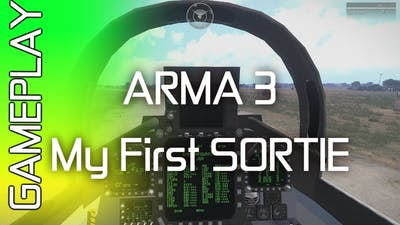 Arma 3 | My First SORTIE Air Mission | Gameplay