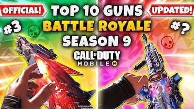 *SEASON 9* TOP 10 BEST GUNS In BATTLE ROYALE   Call Of Duty Mobile   Best GUNSMITH LOADOUTS IN CODM