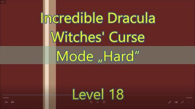 Incredible Dracula: Witches' Curse Level 18