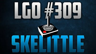 LGO #309 - Skelittle - A Giant Party!! - Reporting In (101319)