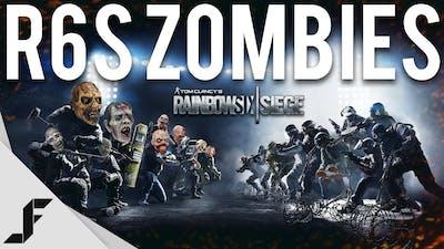ZOMBIES - Rainbow Six Siege