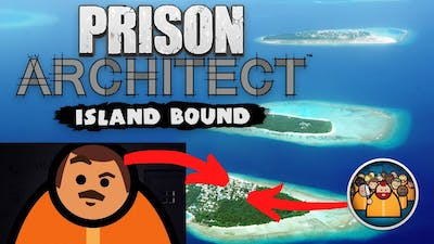 Prison Architect : Island Bound : gameplay : Lets play series