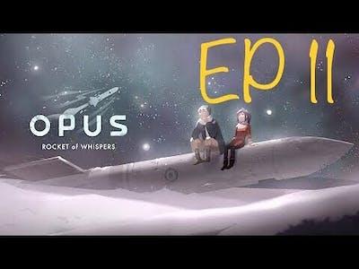 (ASFG) OPUS: Rocket of Whispers - Episode 11