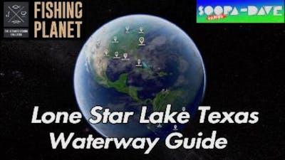 Lone Star Lake Texas Guide - Fishing Planet