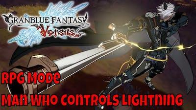 Granblue Fantasy Versus - RPG Mode: Man Who Controls Lightning (Hard)