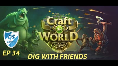 Craft The World Gameplay - Ep 34 - Dig With Friends New DLC