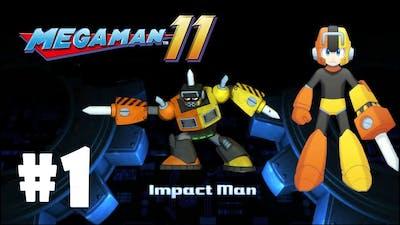 Mega man 11 - gameplay walkthrough part 1- impact man