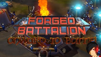 ONWARDS TO BATTLE! (Forged Battalion)