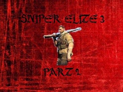 Sniper Elite 3 : SNIPING MOFO'S