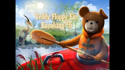 Teddy Floppy Ear - Kayaking Playthrough #5