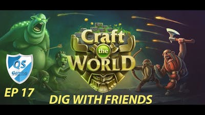 Craft The World Gameplay - Ep 17 - Dig With Friends New DLC
