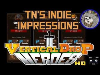 TN's Indie Impressions - Vertical Drop Heroes HD