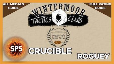 🥇All Medals Guide - CRUCIBLE: ROGUEY - Wintermoor Tactics Club - 8