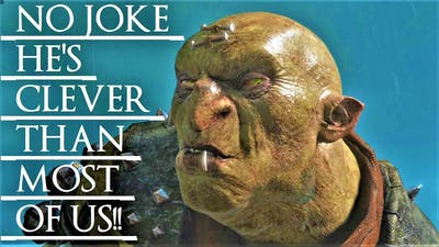 Shadow of War: Middle Earth™ Unique Orc Encounter & Quotes #111 THIS REALLY CLEVER URUK!