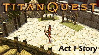 Titan Quest Act 1 Story- Greece