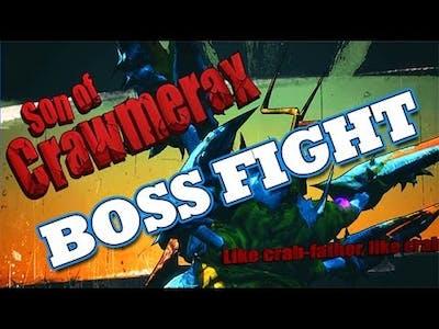 Borderlands 2 DLC: Boss Fight #40 Son of Crawmerax (Gameplay/Commentary) [HD]