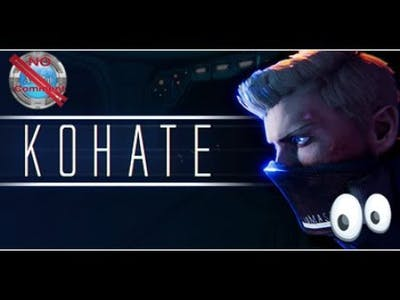 Kohate Gameplay 60fps no commentary