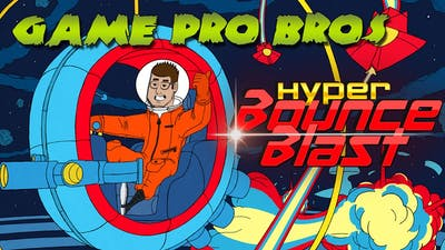 Hyper Bounce Blast - Game Pro Bros Let's Play