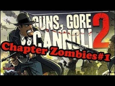 Guns Gore and Cannoli 2  //1080P - 60FPS//PC Game-play // Chapter Zombies#1 // //