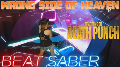Beat Saber || Five Finger Death Punch - Wrong Side of Heaven (Expert) First Attempt || Mixed Reality