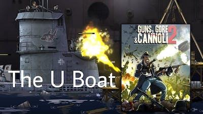 The U-Boat   Guns, Gore and Cannoli 2 Gameplay