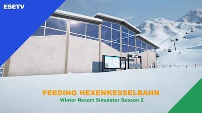 Feeding the Hexenkesselbahn, Winter Resort Simulator Season 2 gameplay