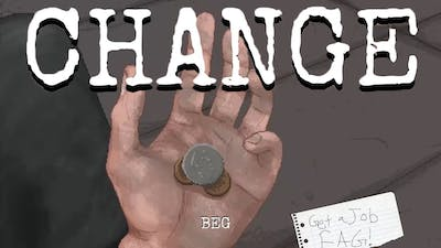The Cops Arrested Me  -  CHANGE: A Homeless Survival Experience