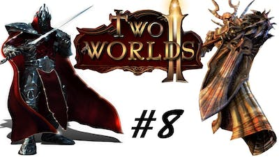 Two Worlds II #8