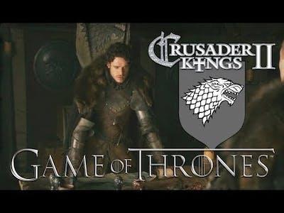 Robb Stark - Crusader Kings II Game of Thrones #12 - God King Stark