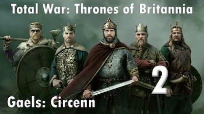 Total War Thrones of Britannia Circenn 2