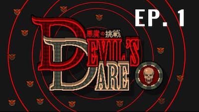 Devil's Dare Episode 1 - I died TWICE..