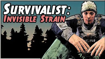 Survivalist Invisible Strain long gameplay