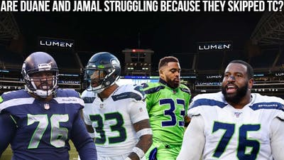 Are Duane Brown and Jamal Adams struggling because of their holdouts during training camp?