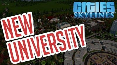 Cities: Skylines Ep#4 University College - Full Stream Sped Up