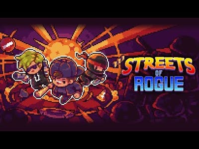Streets of Rogue: hacking, killing , blowing up