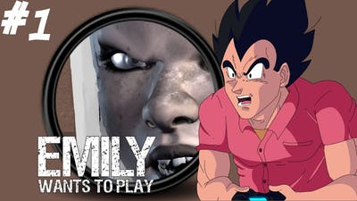 Vegeta Plays Emily Wants To Play Part 1