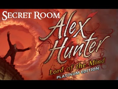 Alex Hunter: Lord of the Mind (No Commentary) Secret Room