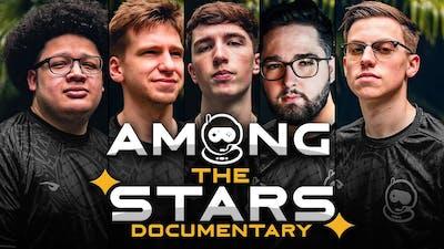 AMONG THE STARS DOCUMENTARY | SSG vs TSM | Rainbow 6 Siege Pros