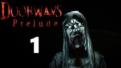 Doorways: Prelude Part 1 - Introduction - Let's Play Gameplay Walkthrough