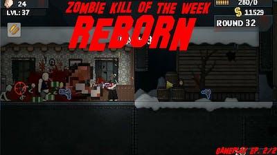 Zombie Kill of the Week | Reborn (Episode 2)